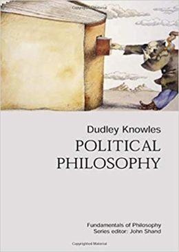 Knowles D. — Political Philosophy
